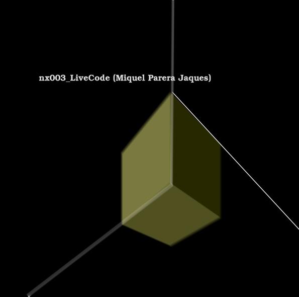 nx003_LiveCode (Miquel Parera Jaques)